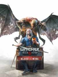 The Witcher 3: Wild Hunt – Blood and Wine